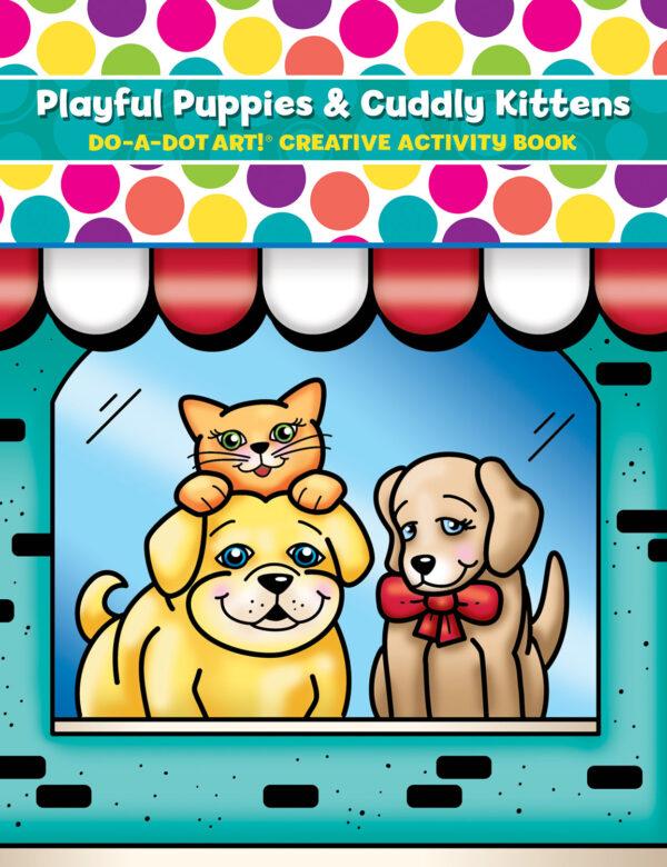 DO-A-DOT ART PUPPIES & KITTENS ACTIVITY BOOK