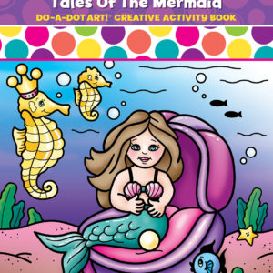 DO-A-DOT ART TALES OF THE MERMAID ACTIVITY BOOK