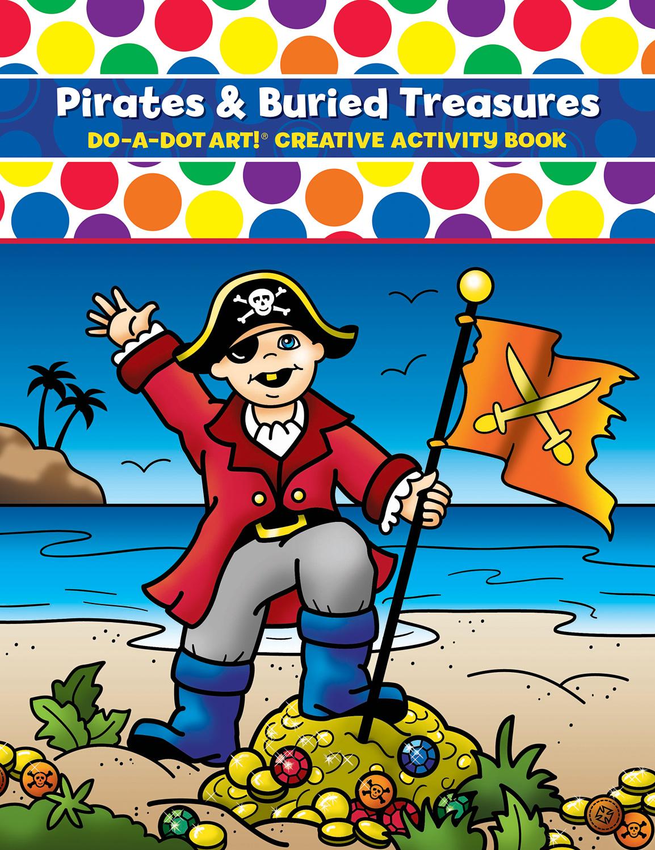 DO-A-DOT ART PIRATES & BURIED TREASURE ACTIVITY BOOK