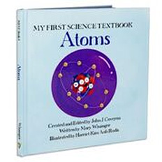 My First Science Textbooks: Atoms