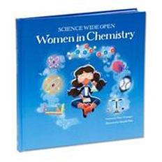 Science Wide Open: Women in Chemistry