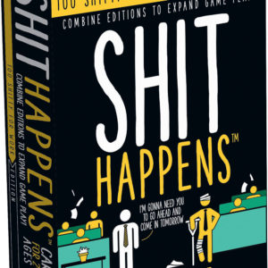 Shit Happens® Too Shitty for Work